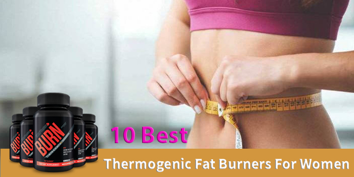 10 Best Thermogenic Fat Burners For Women